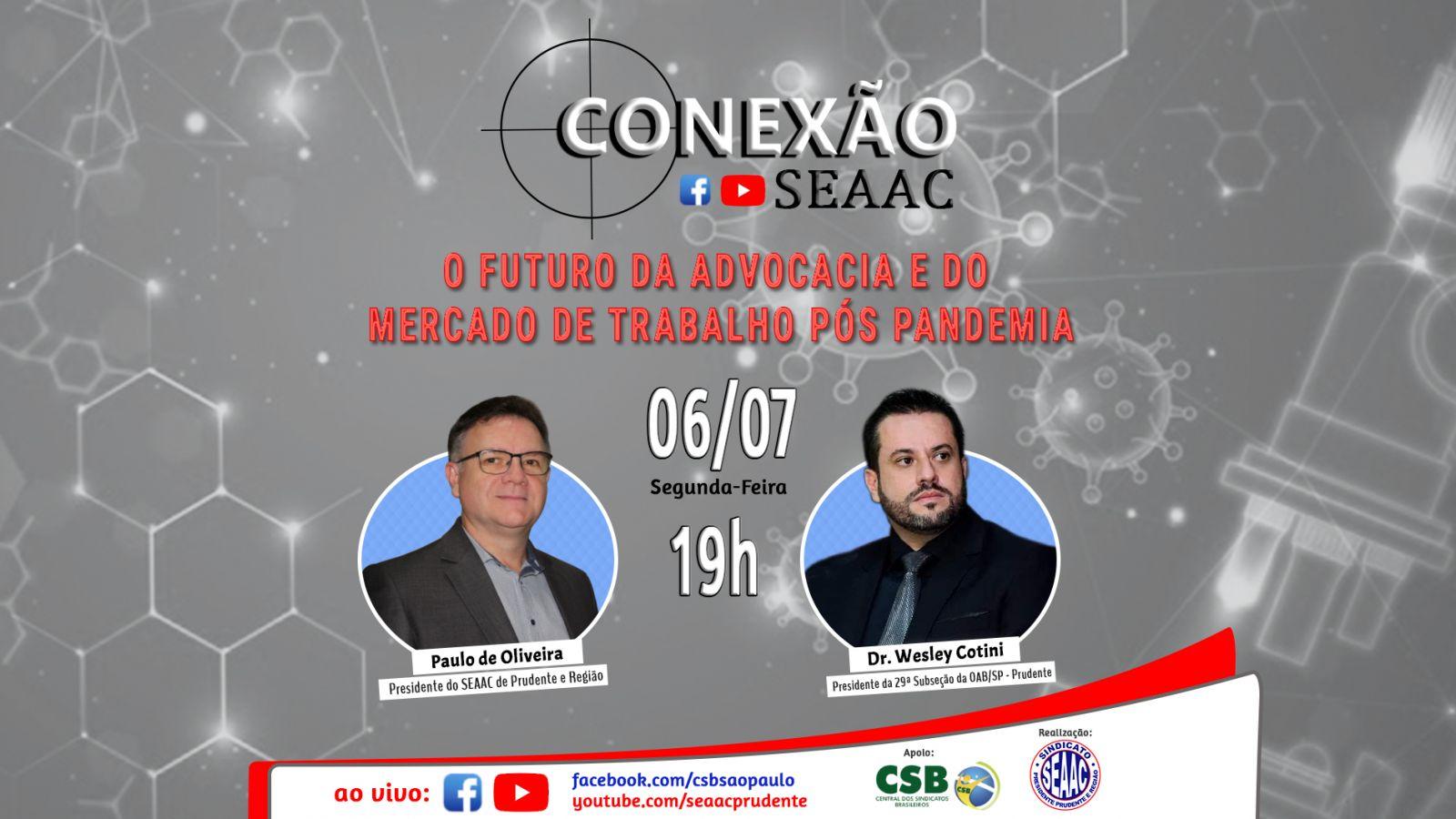 PRESIDENTE DA OAB PARTICIPA DO CONEXÃO SEAAC