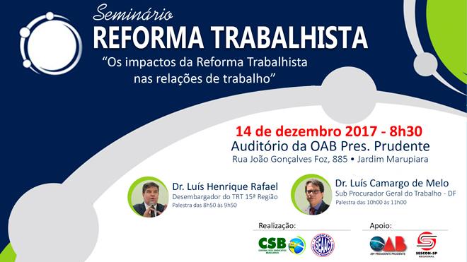 REFORMA TRABALHISTA - SEMINÁRIO NA OAB DIA 14/12