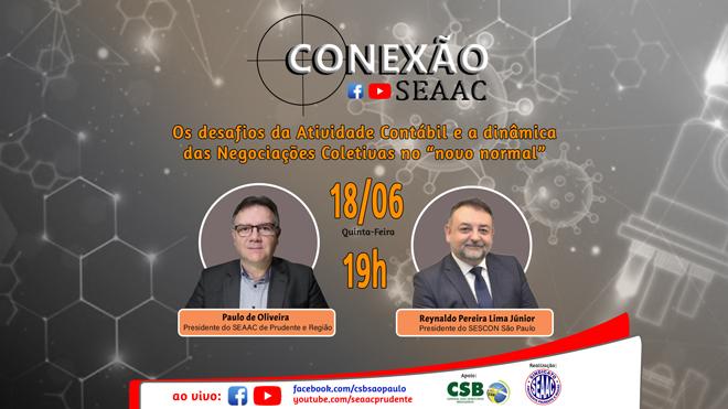 CONEXÃO SEAAC COM O PRESIDENTE DO SESCON/SP