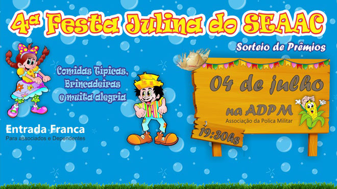 FESTA JULINA DO SEAAC ACONTECE NO DIA 04/07