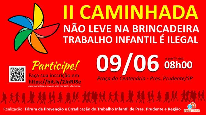 II CAMINHADA CONTRA O TRABALHO INFANTIL