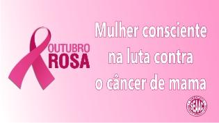 Campanha Outubro Rosa - Contra o câncer de mama